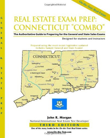 "Real Estate Exam Prep: Connecticut ""Combo""-3rd edition: The Authoritative Guide to Preparing for the Connecticut General and State Sales Exams"