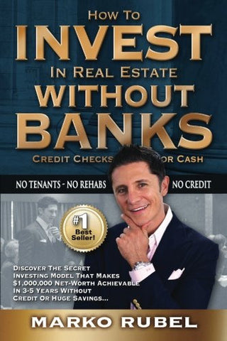 How To Invest In Real Estate Without Banks: No Credit Checks - No Tenants