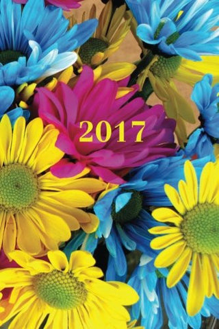 "2017: Calendar/Planner/Appointment Book: 1 week on 2 pages, Format 6"" x 9"" (15.24 x 22.86 cm), Cover Flowers (Volume 4)"