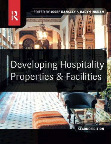 Developing Hospitality Properties and Facilities