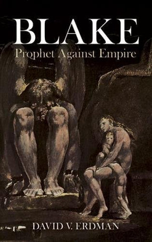Blake: Prophet Against Empire (Dover Fine Art, History of Art)