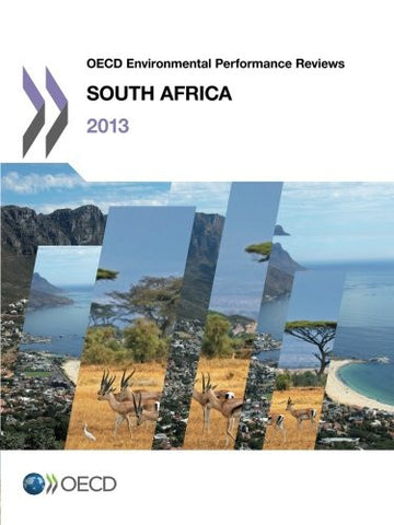 OECD Environmental Performance Reviews:: South Africa 2013