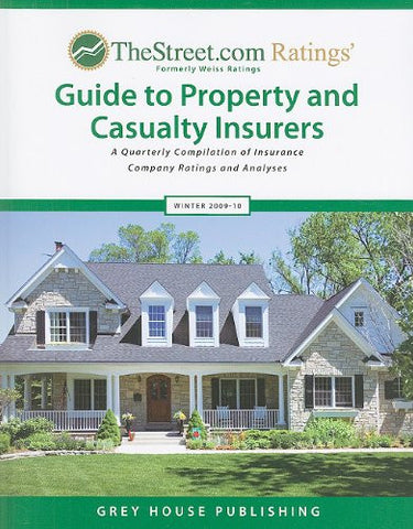 TheStreet.com Ratings' Guide to Property and Casualty Insurers: A Quarterly Compilation of Insurance Company Ratings and Analyses (Weiss Ratings G