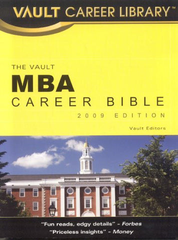 MBA Career Bible (Vault MBA Career Bible)