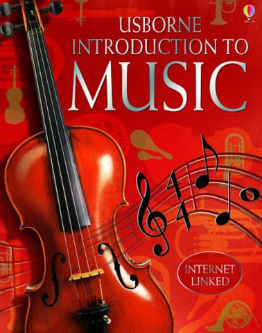 Introduction to Music (Usborne Internet-Linked Introduction To...)