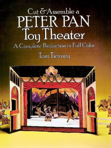Cut & Assemble a Peter Pan Toy Theater (Models & Toys)