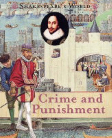 Crime and Punishment (Changing Times: The Renaissance Era)