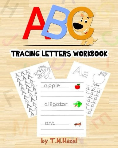 ABC Activity Book: Easy Colouring and Tracing Letters Workbook for Kids!: LETTER TRACING WORKBOOK and Handwriting Practice!!!