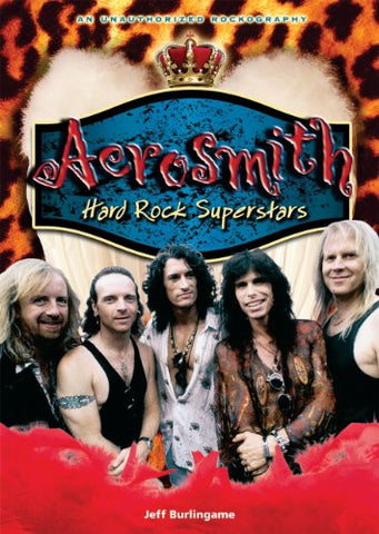 Aerosmith: Hard Rock Superstars (Rebels of Rock (Paperback))