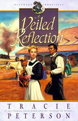 A Veiled Reflection (Westward Chronicles, Book 3)