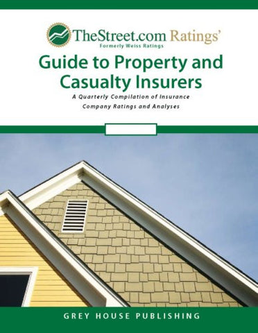 TheStreet.com Ratings Guide to Property & Casualty Insurers, Summer 2007