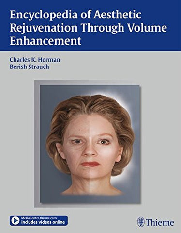 Encyclopedia of Aesthetic Rejuvenation Through Volume Enhancement