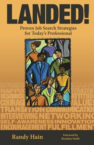 LANDED! Proven Job Search Strategies for Today's Professional