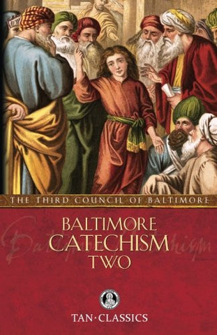 Baltimore Catechism  Two