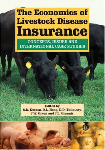 The Economics of Livestock Disease Insurance: Concepts, Issues and International Case Studies (Cabi)