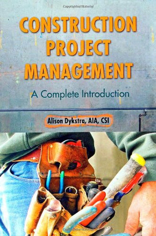 Construction Project Management: A Complete Introduction