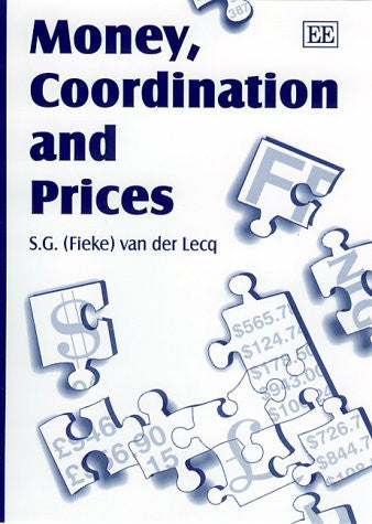 Money, Coordination and Prices (Elgar Monographs)