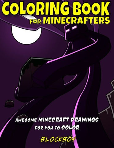 Coloring Book for Minecrafters: Awesome Minecraft Drawings for You to Color (Books for Minecrafters) (Volume 3)