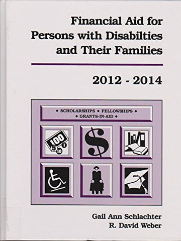 Financial Aid for Persons with Disabilities and Their Families 2012-2014 (Financial Aid for the Disabled and Their Families)