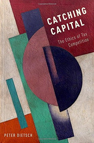 Catching Capital: The Ethics of Tax Competition