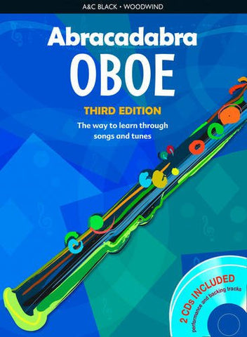 Abracadabra Oboe (Pupil's book + 2 CDs): The Way to Learn Through Songs and Tunes