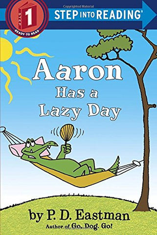 Aaron Has a Lazy Day (Step into Reading)
