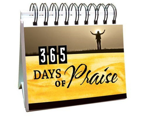 365 Days of Praise (365 Days Perpetual Calendars)