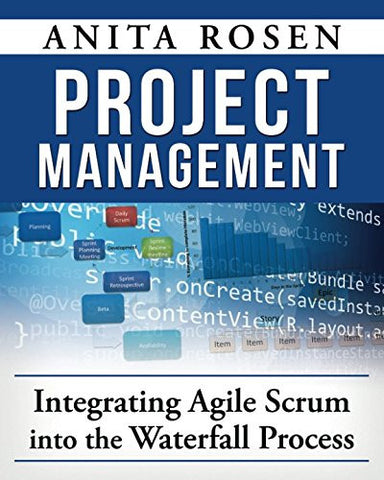 Integrating Agile Scrum into the Waterfall Process