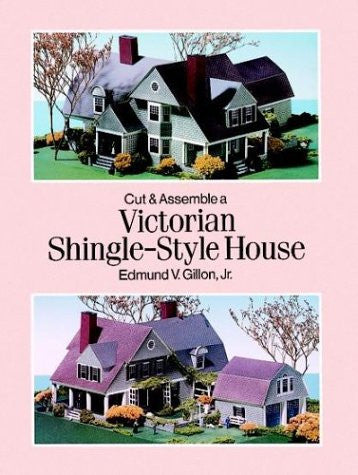 Cut and Assemble a Victorian Shingle-Style House