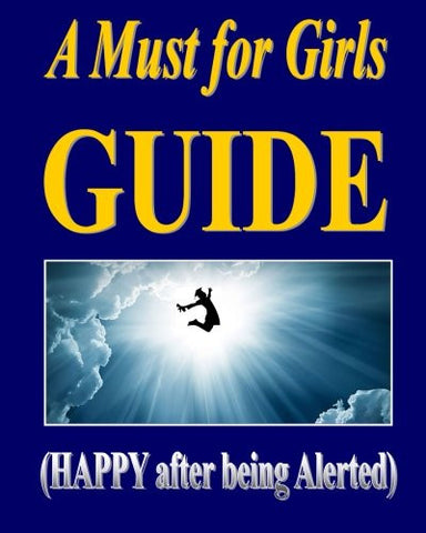A Must for Girls GUIDE: (Life is only ONCE!)