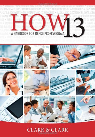 HOW 13: A Handbook for Office Professionals (How (Handbook for Office Workers))