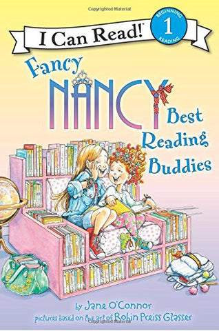 Fancy Nancy: Best Reading Buddies (I Can Read Level 1)