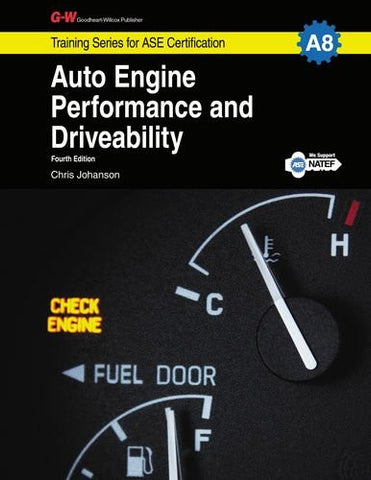 Auto Engine Performance & Driveability, A8 (Training Series for Ase Certification)