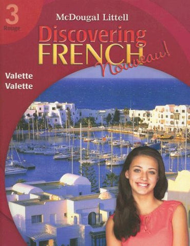 Discovering French, Nouveau!: Student Edition Level 3 2007