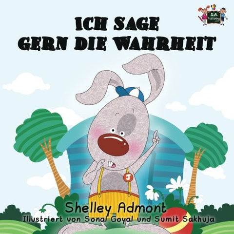 Ich liebe es, die Wahrheit zu sagen: german books for kids, kinderbuch deutsch (German Bedtime Collection) (German Edition)