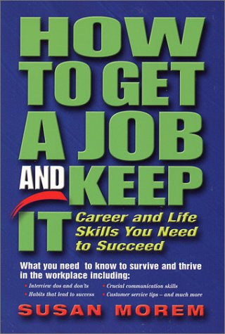 How to Get a Job and Keep It (Occupational Outlook Handbook Series)
