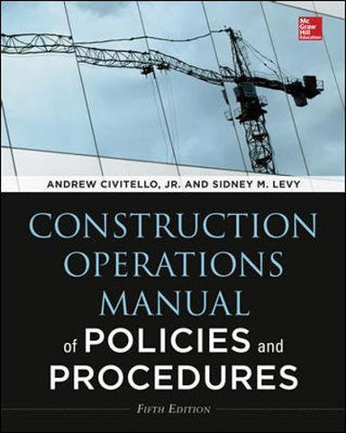 Construction Operations Manual of Policies and Procedures, Fifth Edition (P/L Custom Scoring Survey)