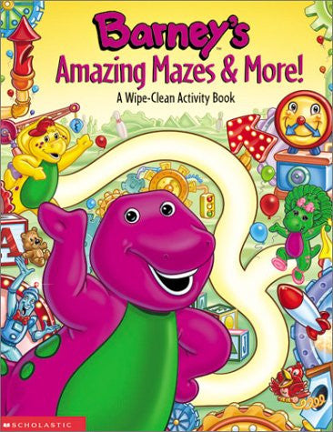 Barney's Amazing Mazes & More! Wipe Clean Activity Book