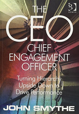 The Velvet Revolution at Work: The CEO - Chief Engagement Officer
