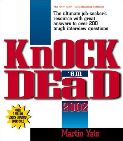2002 Knock Em' Dead (Knock 'em Dead: The Ultimate Job-Seekers' Handbook)