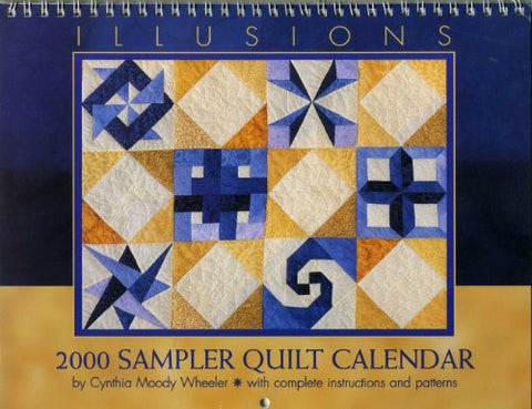 2000 Sampler Quilt Calendar: Illusions