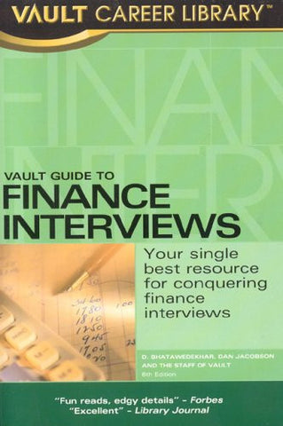 Vault Guide to Finance Interviews (Vault Career Library)