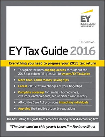 EY Tax Guide 2016 (Ernst & Young Tax Guide)