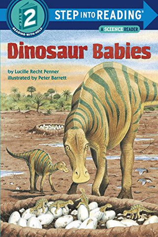 Dinosaur Babies (Step-into-Reading: A Step 2 Book)