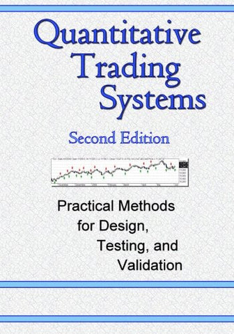 Quantitative Trading Systems, 2nd Edition