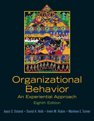 Organizational Behavior: An Experiential Approach (8th Edition)
