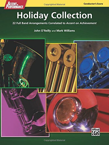 Accent on Performance Holiday Collection: 22 Full Band Arrangements Correlated to Accent on Achievement (Score), Comb Bound Score