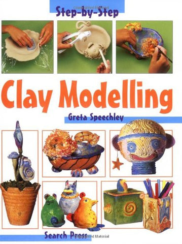 Clay Modeling (Step-By-Step Children's Crafts)
