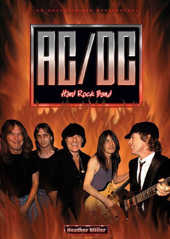 AC/DC: An Unauthorized Rockography (Rebels of Rock (Paperback))