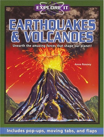 Explore It: Earthquakes and Volcanoes